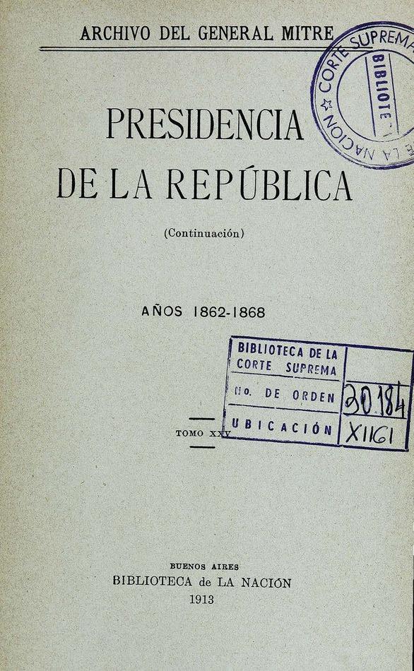 http://cluster0.www.bibliotecadigital.gob.ar/docs-f/biblioteca_digital/libros/mitre-bartolome_presidencia-republica_t25_1913/mitre-bartolome_presidencia-republica_t25_1913.jpg