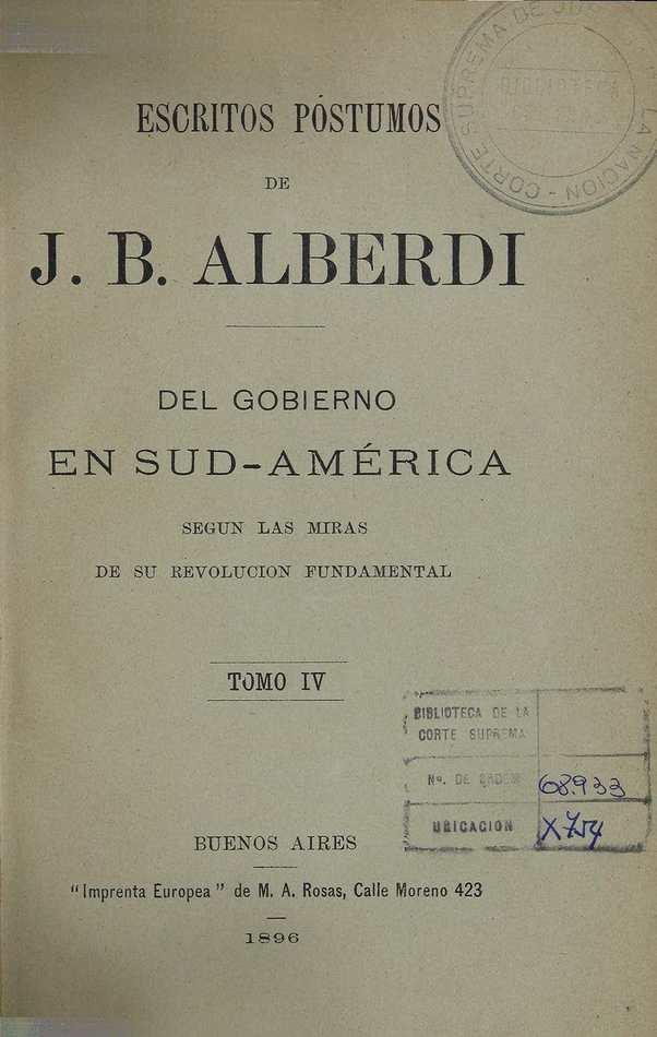 http://cluster0.www.bibliotecadigital.gob.ar/docs-f/biblioteca_digital/libros/alberdi-juan_escritos-postumos_t04_1896/alberdi-juan_escritos-postumos_t04_1896.jpg