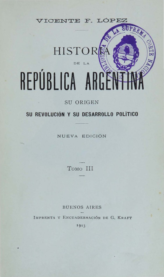 http://cluster0.www.bibliotecadigital.gob.ar/docs-f/biblioteca_digital/libros/lopez-vicente_historia-republica-argentina_t03_1913/lopez-vicente_historia-republica-argentina_t03_1913.jpg