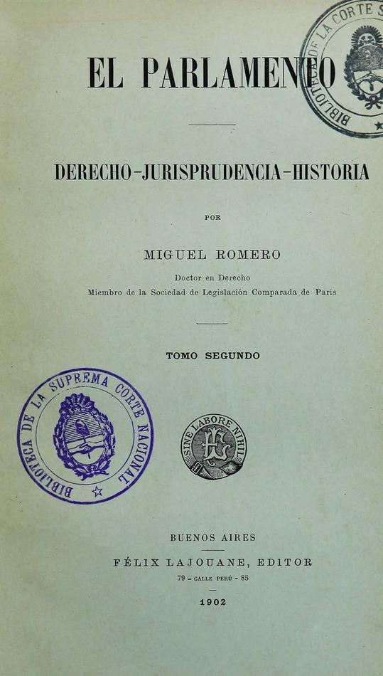 http://cluster0.www.bibliotecadigital.gob.ar/docs-f/biblioteca_digital/libros/romero-miguel_parlamento_t02_1902/romero-miguel_parlamento_t02_1902.jpg