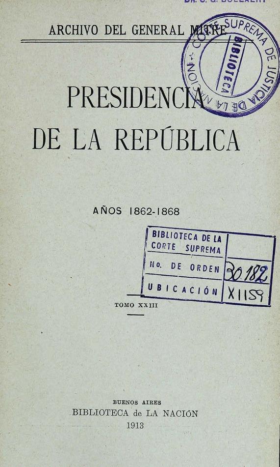 http://cluster0.www.bibliotecadigital.gob.ar/docs-f/biblioteca_digital/libros/mitre-bartolome_presidencia-republica_t23_1913/mitre-bartolome_presidencia-republica_t23_1913.jpg