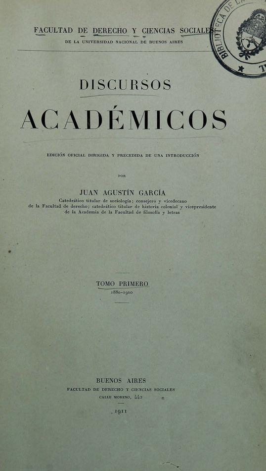 http://cluster0.www.bibliotecadigital.gob.ar/docs-f/biblioteca_digital/libros/garcia-juan_discursos-academicos_t01_1911/garcia-juan_discursos-academicos_t01_1911.jpg