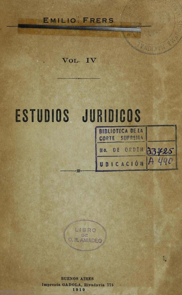 http://cluster0.www.bibliotecadigital.gob.ar/docs-f/biblioteca_digital/libros/frers-emilio_estudios-juridicos_v04_1919/frers-emilio_estudios-juridicos_v04_1919.jpg