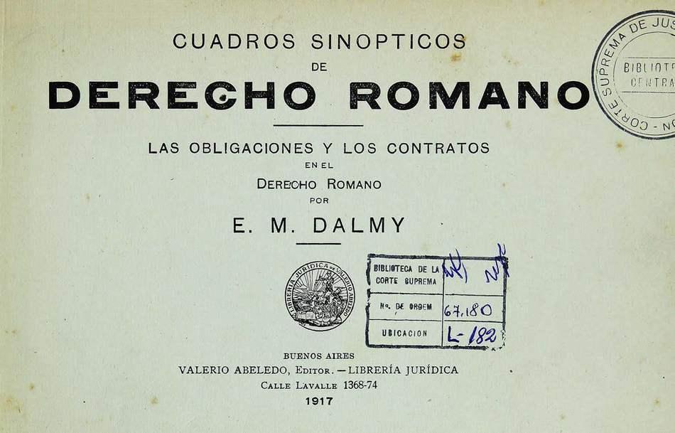 http://cluster0.www.bibliotecadigital.gob.ar/docs-f/biblioteca_digital/libros/dalmy-em_cuadros-sinopticos-derecho-romano_1917/dalmy-em_cuadros-sinopticos-derecho-romano_1917.jpg