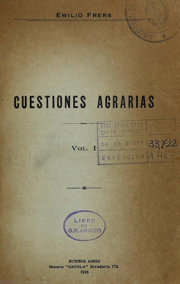 http://cluster0.www.bibliotecadigital.gob.ar/docs-f/biblioteca_digital/libros/frers-emilio_cuestiones-agrarias_v01_1918/frers-emilio_cuestiones-agrarias_v01_1918.jpg