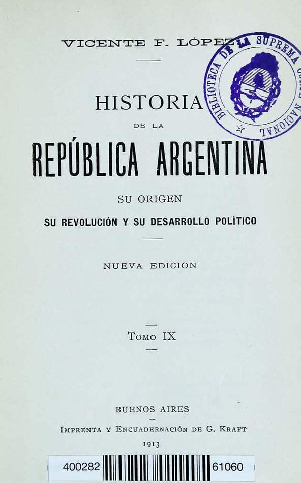 http://cluster0.www.bibliotecadigital.gob.ar/docs-f/biblioteca_digital/libros/lopez-vicente_historia-republica-argentina_t09_1913/lopez-vicente_historia-republica-argentina_t09_1913.jpg
