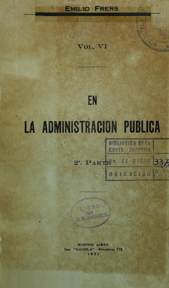 http://cluster0.www.bibliotecadigital.gob.ar/docs-f/biblioteca_digital/libros/frers-emilio_administracion-publica_v06_1921/frers-emilio_administracion-publica_v06_1921.jpg