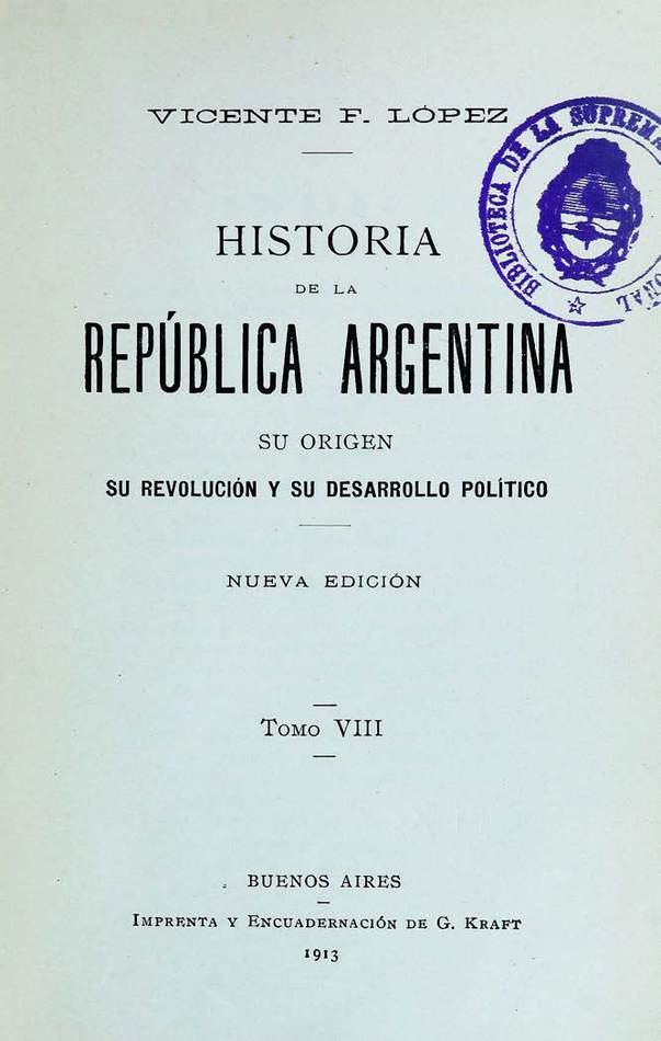 http://cluster0.www.bibliotecadigital.gob.ar/docs-f/biblioteca_digital/libros/lopez-vicente_historia-republica-argentina_t08_1913/lopez-vicente_historia-republica-argentina_t08_1913.jpg