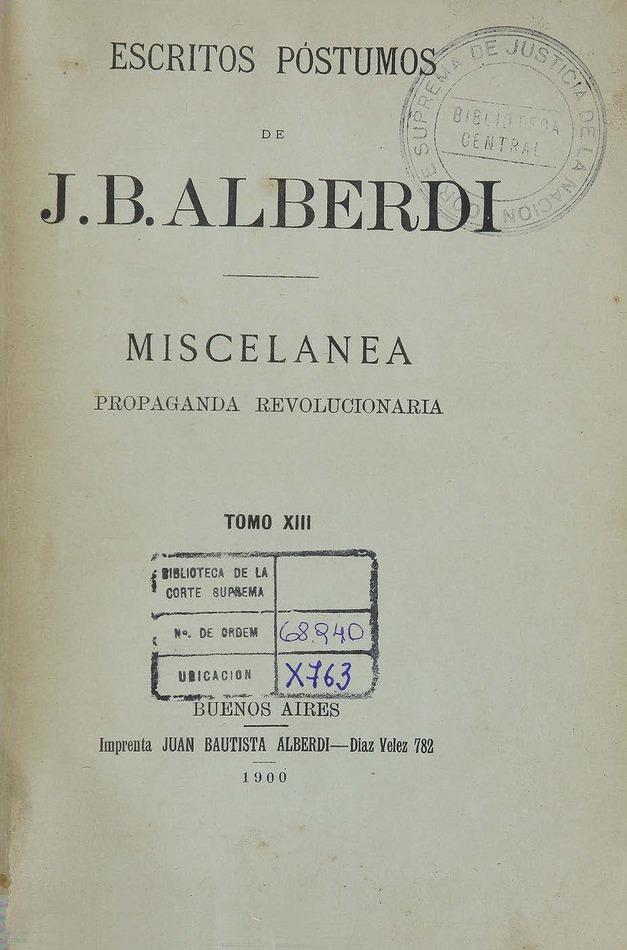 http://cluster0.www.bibliotecadigital.gob.ar/docs-f/biblioteca_digital/libros/alberdi-juan_escritos-postumos_t13_1900/alberdi-juan_escritos-postumos_t13_1900.jpg