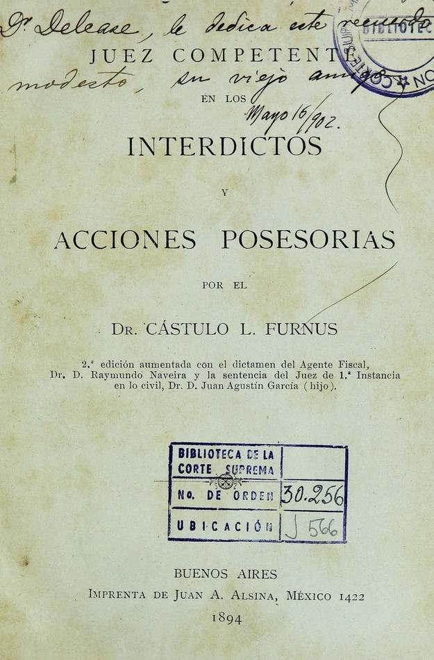 http://cluster0.www.bibliotecadigital.gob.ar/docs-f/biblioteca_digital/libros/fornus-castulo_juez-competente-interdictos-acciones-posesorias_1894/fornus-castulo_juez-competente-interdictos-acciones-posesorias_1894.jpg