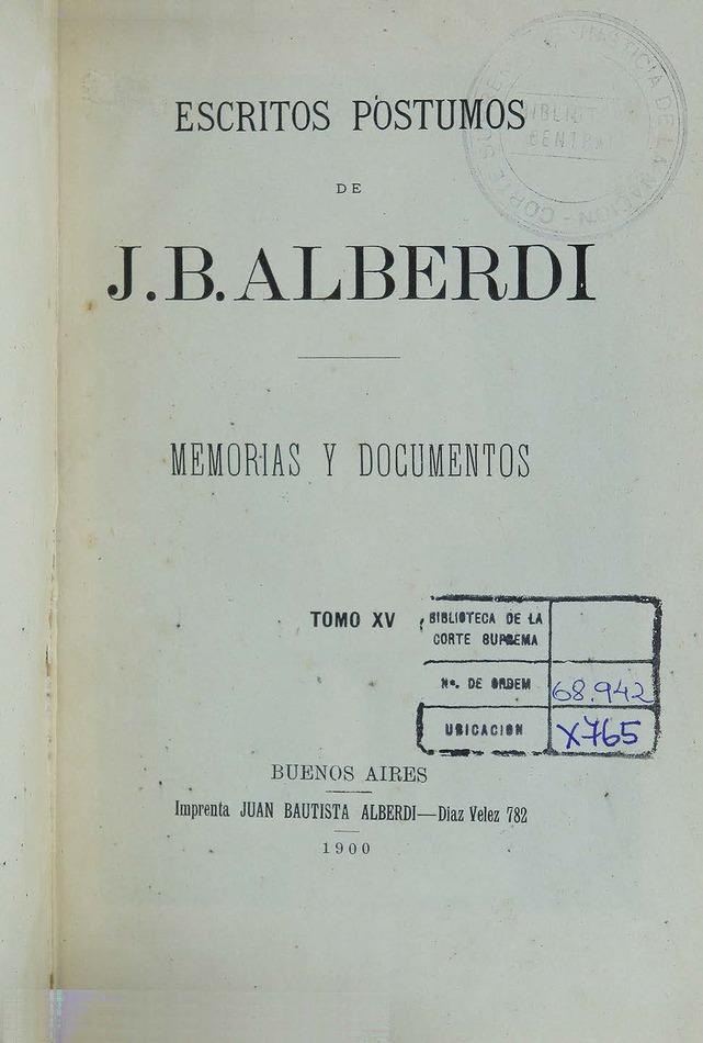 http://cluster0.www.bibliotecadigital.gob.ar/docs-f/biblioteca_digital/libros/alberdi-juan_escritos-postumos_t15_1900/alberdi-juan_escritos-postumos_t15_1900.jpg