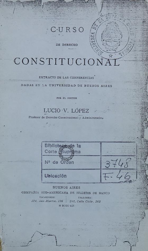 http://cluster0.www.bibliotecadigital.gob.ar/docs-f/biblioteca_digital/libros/lopez-lucio_curso-derecho-constitucional_1891/lopez-lucio_curso-derecho-constitucional_1891.jpg