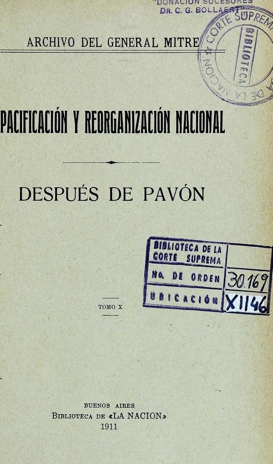 http://cluster0.www.bibliotecadigital.gob.ar/docs-f/biblioteca_digital/libros/mitre-bartolome_pacificacion-reorganizacion-nacional_t10_1911/mitre-bartolome_pacificacion-reorganizacion-nacional_t10_1911.jpg