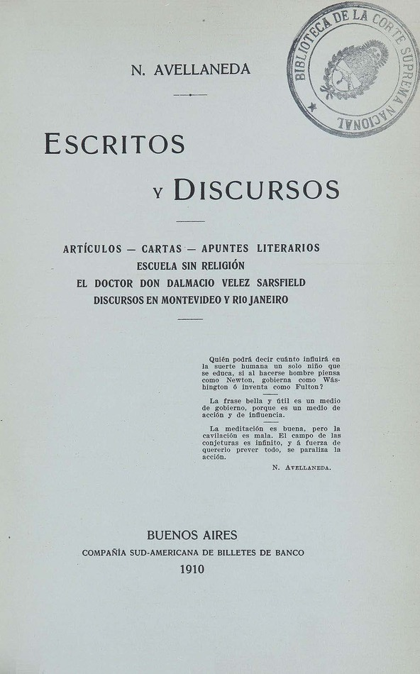 http://cluster0.www.bibliotecadigital.gob.ar/docs-f/biblioteca_digital/libros/avellaneda-nicolas_escritos-discursos_t03_1910/avellaneda-nicolas_escritos-discursos_t03_1910.jpg