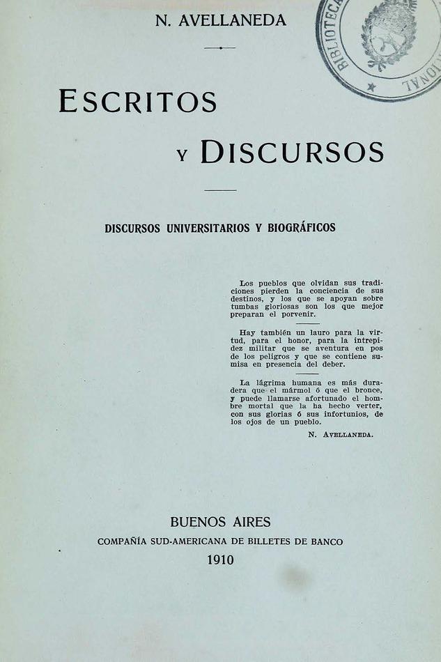 http://cluster0.www.bibliotecadigital.gob.ar/docs-f/biblioteca_digital/libros/avellaneda-nicolas_escritos-discursos_t02_1910/avellaneda-nicolas_escritos-discursos_t02_1910.jpg