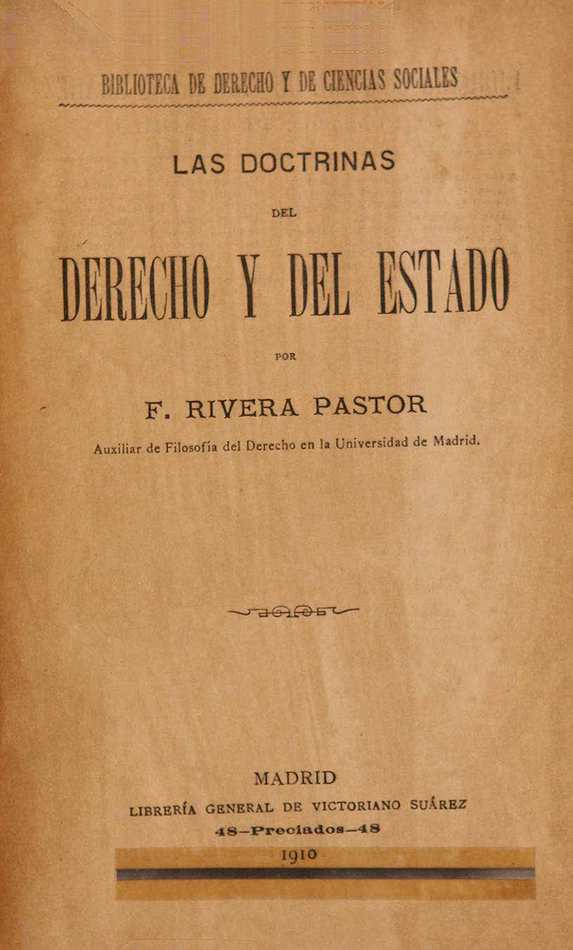 http://cluster0.www.bibliotecadigital.gob.ar/docs-f/biblioteca_digital/libros/rivera-pastor-francisco_doctrinas-derecho-estado_t01_1910/rivera-pastor-francisco_doctrinas-derecho-estado_t01_1910.jpg