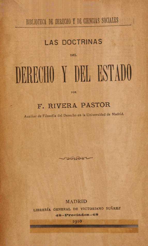 http://cluster0.www.bibliotecadigital.gob.ar/docs-f/biblioteca_digital/libros/rivera-pastor-francisco_doctrinas-derecho-estado_t01_1910/rivera-pastor-francisco_doctrinas-derecho-estado_t01_1910.jpg