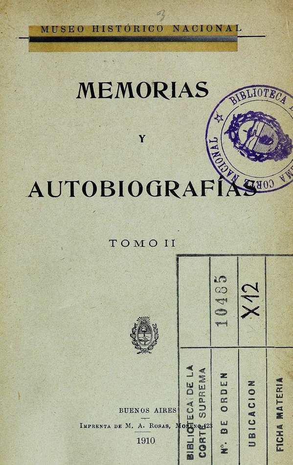http://cluster0.www.bibliotecadigital.gob.ar/docs-f/biblioteca_digital/libros/museo-historico-nacional_memorias-autobiografias_t02_1910/museo-historico-nacional_memorias-autobiografias_t02_1910.jpg