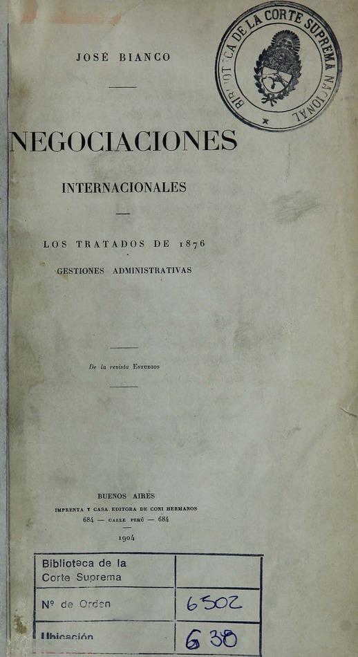 http://cluster0.www.bibliotecadigital.gob.ar/docs-f/biblioteca_digital/libros/bianco-jose_negociaciones-internacionales_1904/bianco-jose_negociaciones-internacionales_1904.jpg