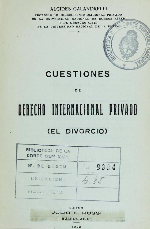 http://cluster0.www.bibliotecadigital.gob.ar/docs-f/biblioteca_digital/libros/calandrelli-alcides_cuestiones-derecho-internacional-privado_1923/calandrelli-alcides_cuestiones-derecho-internacional-privado_1923.jpg