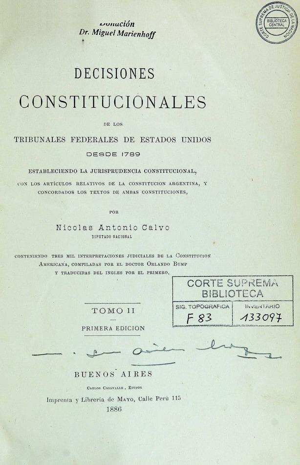 http://cluster0.www.bibliotecadigital.gob.ar/docs-f/biblioteca_digital/libros/calvo-nicolas_decisiones-constitucionales-tribunales-federales-estadosunidos_t02_1886/calvo-nicolas_decisiones-constitucionales-tribunales-federales-estadosunidos_t02_1886.jpg