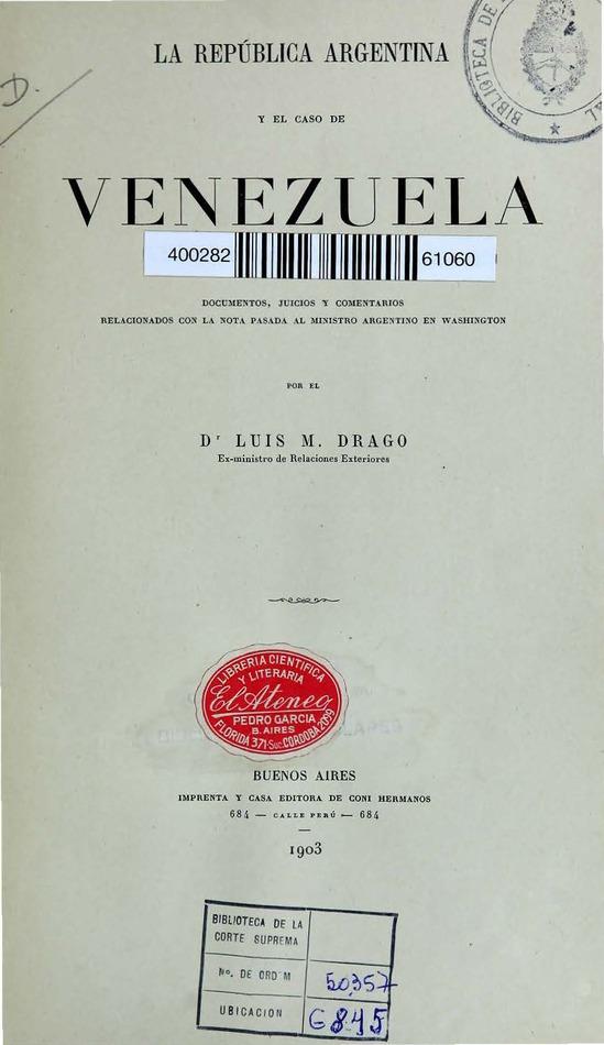 http://cluster0.www.bibliotecadigital.gob.ar/docs-f/biblioteca_digital/libros/drago-luis_republica-argentina-caso-venezuela_1903/drago-luis_republica-argentina-caso-venezuela_1903.jpg
