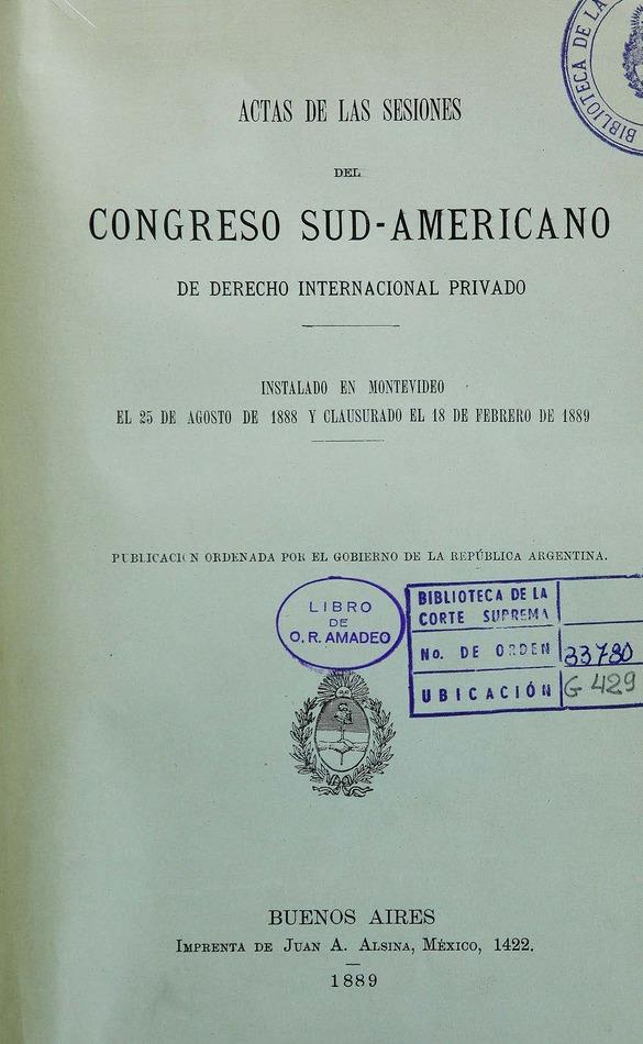 http://cluster0.www.bibliotecadigital.gob.ar/docs-f/biblioteca_digital/libros/edicion-oficial_actas-sesiones-congreso-sudamericano-derecho-internacional-privado_1889/edicion-oficial_actas-sesiones-congreso-sudamericano-derecho-internacional-privado_1889.jpg