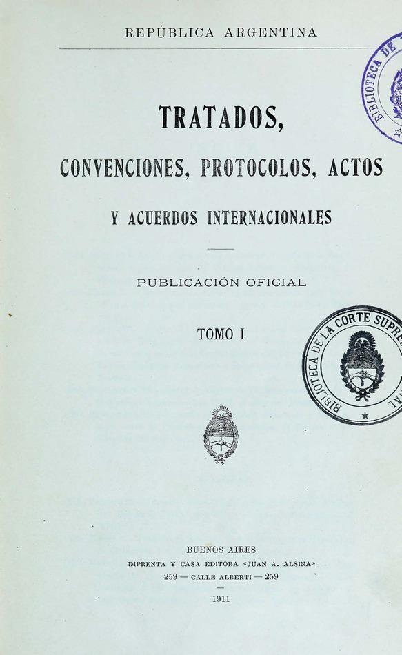 http://cluster0.www.bibliotecadigital.gob.ar/docs-f/biblioteca_digital/libros/edicion-oficial_tratados-convenciones-protocolos-actos-acuerdos-internacionales_t01_1911/edicion-oficial_tratados-convenciones-protocolos-actos-acuerdos-internacionales_t01_1911.jpg