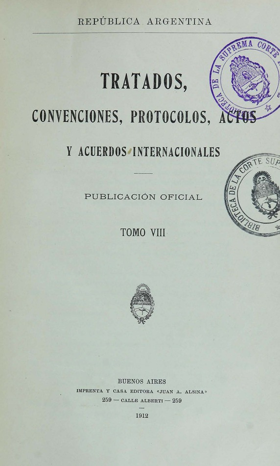 http://cluster0.www.bibliotecadigital.gob.ar/docs-f/biblioteca_digital/libros/edicion-oficial_tratados-convenciones-protocolos-actos-acuerdos-internacionales_t08_1912/edicion-oficial_tratados-convenciones-protocolos-actos-acuerdos-internacionales_t08_1912.jpg