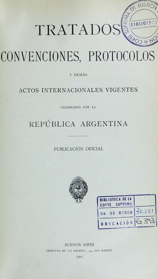 http://cluster0.www.bibliotecadigital.gob.ar/docs-f/biblioteca_digital/libros/edicion-oficial_tratados-convenciones-protocolos-actos-internacionales_t01_1901/edicion-oficial_tratados-convenciones-protocolos-actos-internacionales_t01_1901.jpg