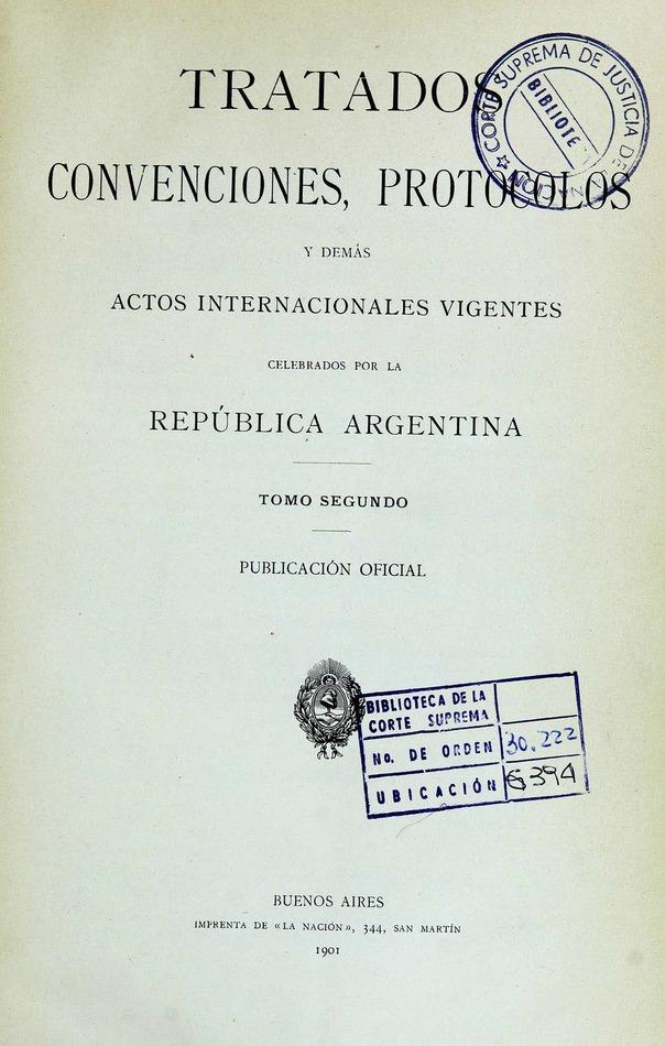 http://cluster0.www.bibliotecadigital.gob.ar/docs-f/biblioteca_digital/libros/edicion-oficial_tratados-convenciones-protocolos-actos-internacionales_t02_1901/edicion-oficial_tratados-convenciones-protocolos-actos-internacionales_t02_1901.jpg