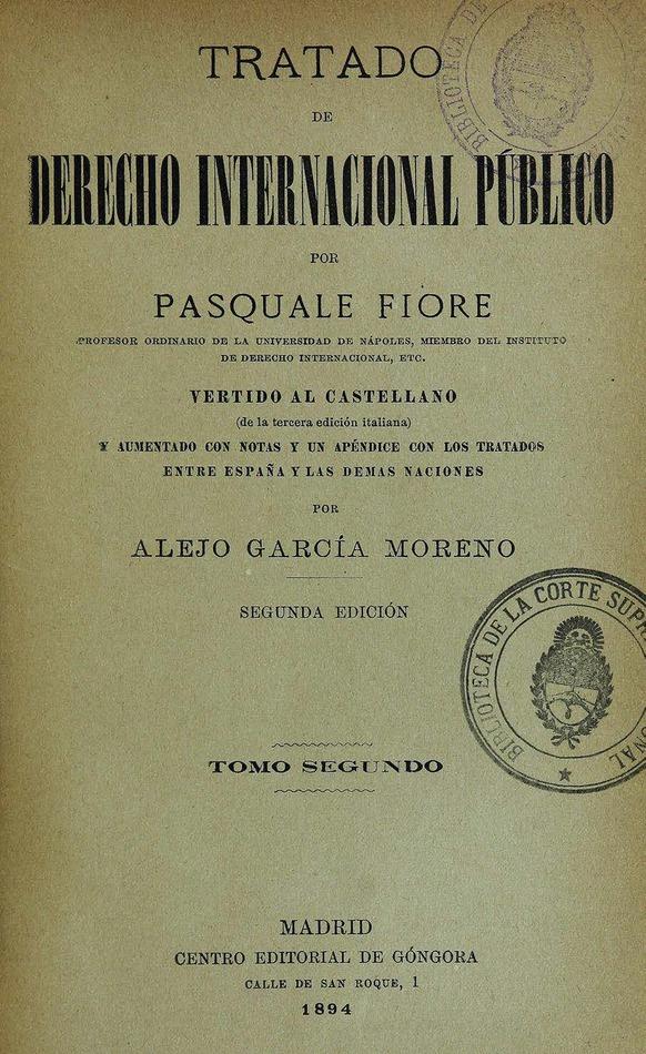 http://cluster0.www.bibliotecadigital.gob.ar/docs-f/biblioteca_digital/libros/fiore-pasquale_tratado-derecho-internacional-publico_t02_1894/fiore-pasquale_tratado-derecho-internacional-publico_t02_1894.jpg