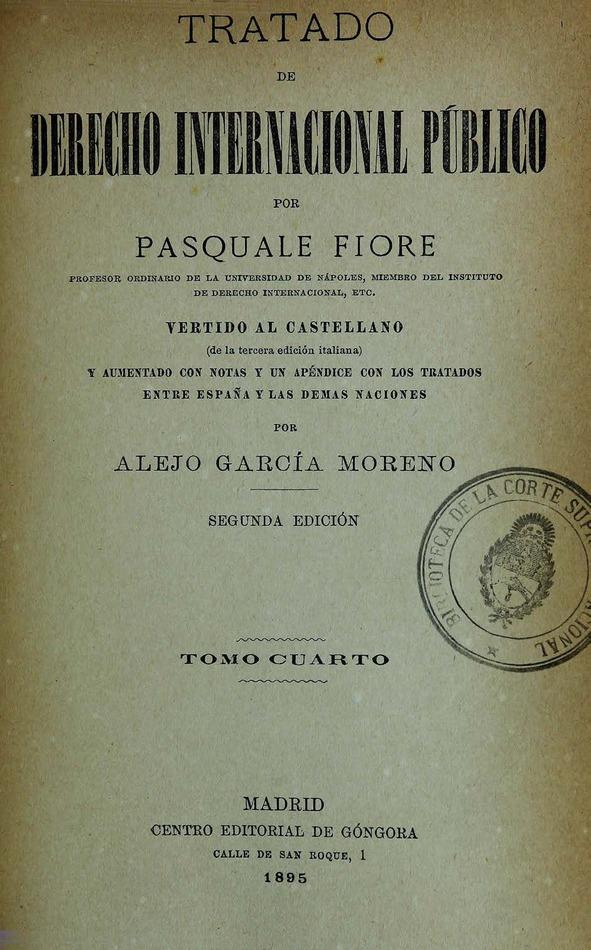 http://cluster0.www.bibliotecadigital.gob.ar/docs-f/biblioteca_digital/libros/fiore-pasquale_tratado-derecho-internacional-publico_t04_1895/fiore-pasquale_tratado-derecho-internacional-publico_t04_1895.jpg
