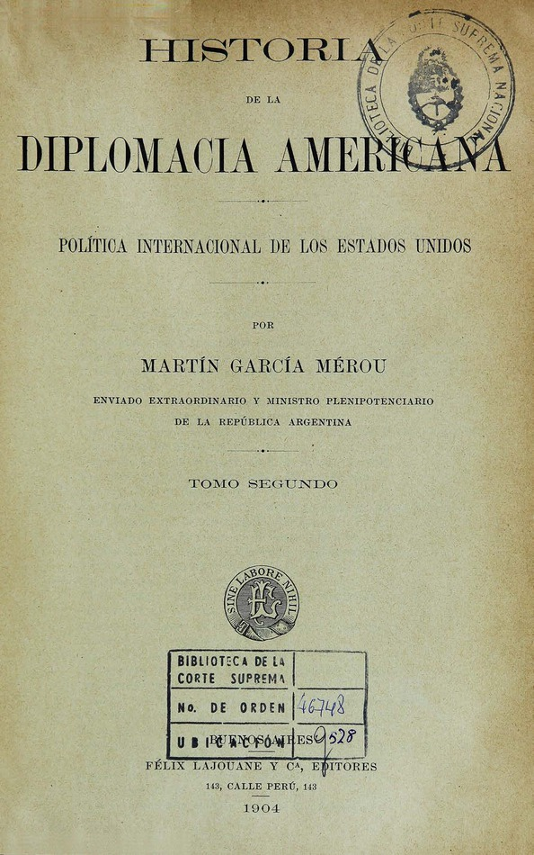 http://cluster0.www.bibliotecadigital.gob.ar/docs-f/biblioteca_digital/libros/garcia-merou-martin_historia-diplomacia-americana_t02_1904/garcia-merou-martin_historia-diplomacia-americana_t02_1904.jpg