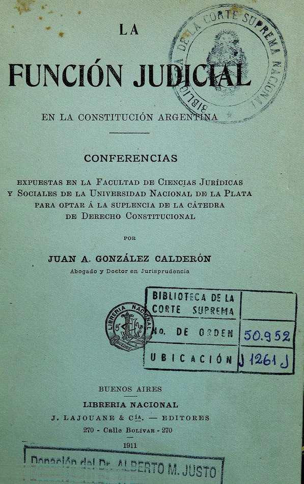 http://cluster0.www.bibliotecadigital.gob.ar/docs-f/biblioteca_digital/libros/gonzalez-calderon-juan_funcion-judicial-constitucion-argentina_1911/gonzalez-calderon-juan_funcion-judicial-constitucion-argentina_1911.jpg