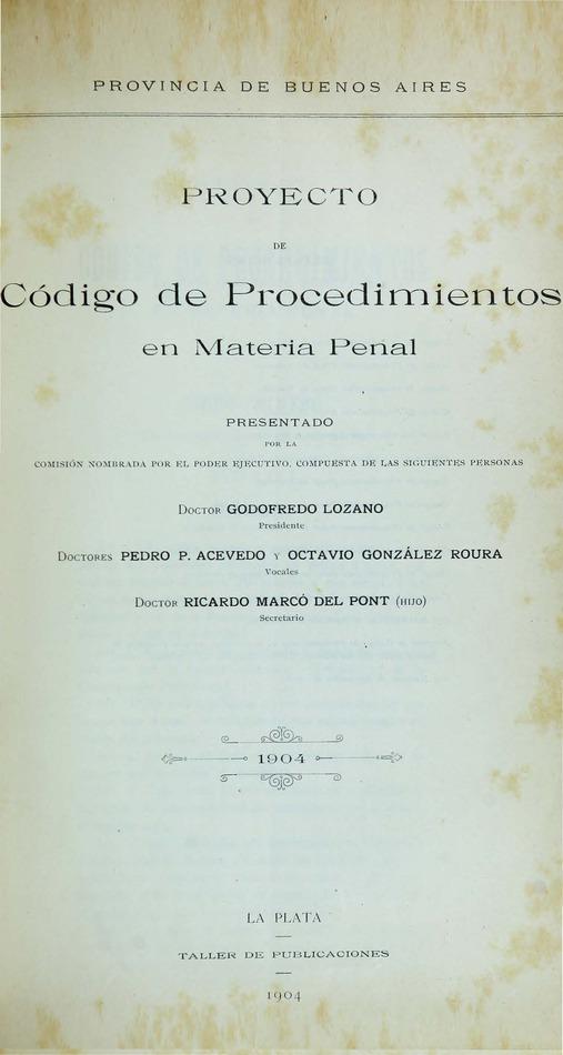 http://cluster0.www.bibliotecadigital.gob.ar/docs-f/biblioteca_digital/libros/edicion-oficial_proyecto-codigo-procedimientos-materia-penal_1904/edicion-oficial_proyecto-codigo-procedimientos-materia-penal_1904.jpg