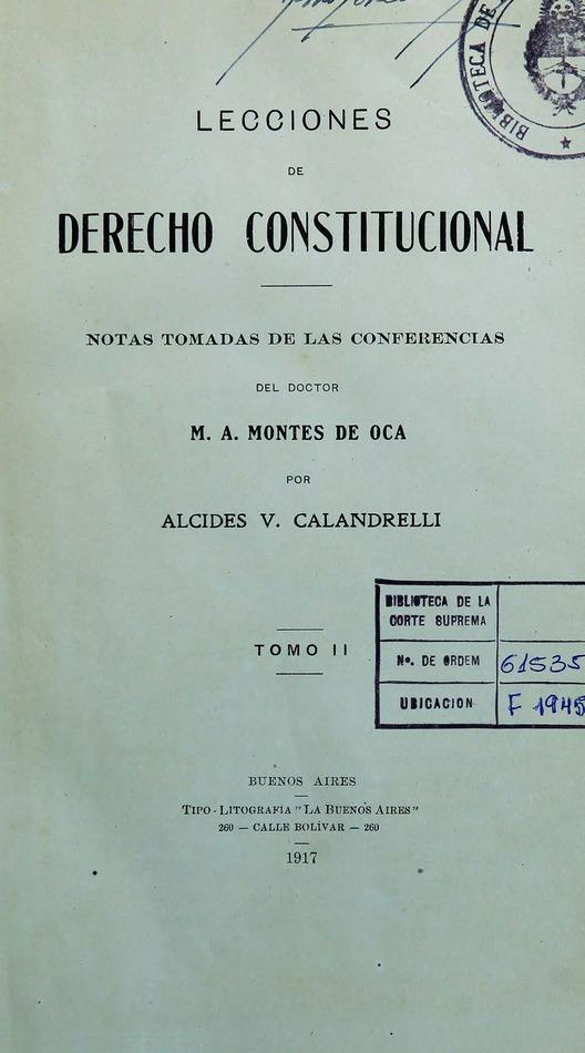 http://cluster0.www.bibliotecadigital.gob.ar/docs-f/biblioteca_digital/libros/calandrelli-alcides_lecciones-derecho-constitucional_t02_1917/calandrelli-alcides_lecciones-derecho-constitucional_t02_1917.jpg