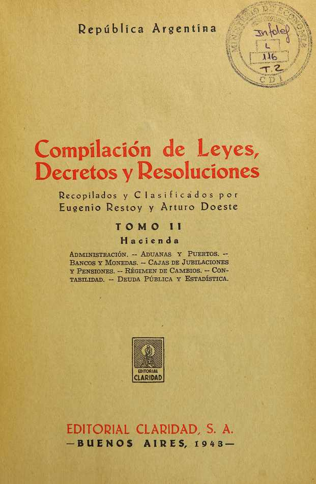 http://cluster0.www.bibliotecadigital.gob.ar/docs-f/biblioteca_digital/libros/compilacion-leyes-decretos-resoluciones_t02_1943/compilacion-leyes-decretos-resoluciones_t02_1943.jpg