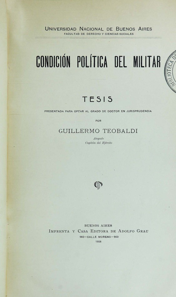 http://cluster0.www.bibliotecadigital.gob.ar/docs-f/biblioteca_digital/libros/teobaldi-guillermo_condicion-politica-militar_1908/teobaldi-guillermo_condicion-politica-militar_1908.jpg