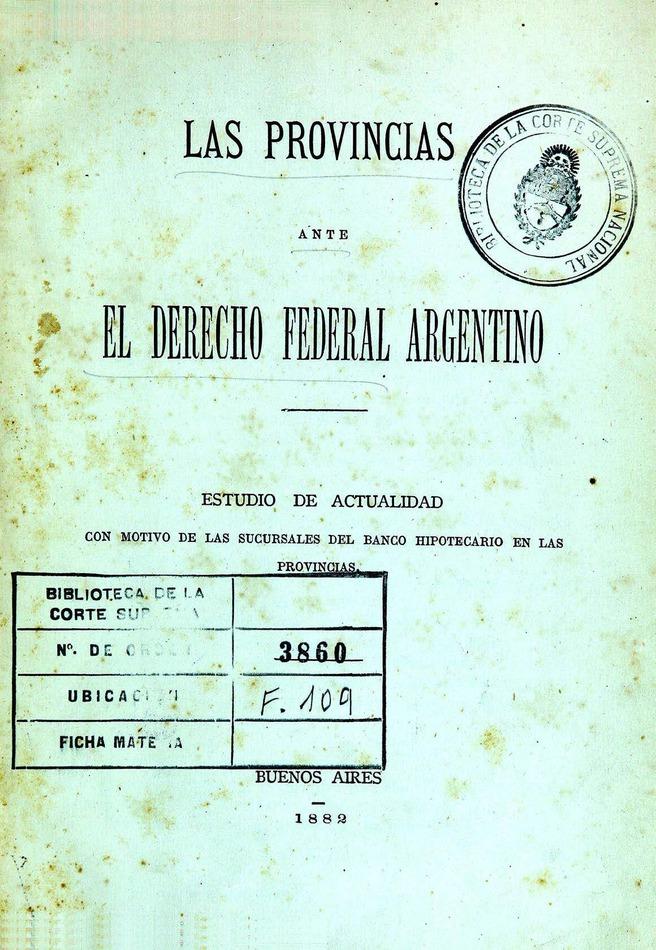 http://cluster0.www.bibliotecadigital.gob.ar/docs-f/biblioteca_digital/libros/provincias-ante-derecho-federal-argentino_1882/provincias-ante-derecho-federal-argentino_1882.jpg