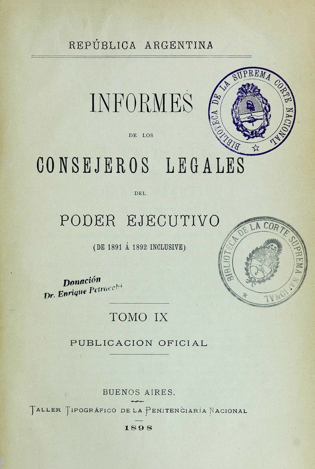 http://cluster0.www.bibliotecadigital.gob.ar/docs-f/biblioteca_digital/libros/edicion-oficial_informes-consejeros-legales-poder-ejecutivo_t09_1898/edicion-oficial_informes-consejeros-legales-poder-ejecutivo_t09_1898.jpg