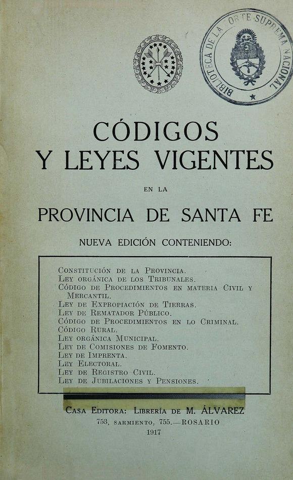 http://cluster0.www.bibliotecadigital.gob.ar/docs-f/biblioteca_digital/libros/edicion-oficial_codigos-leyes-vigentes-provincia-santafe_1917/edicion-oficial_codigos-leyes-vigentes-provincia-santafe_1917.jpg