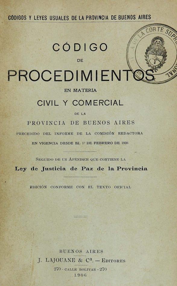 http://cluster0.www.bibliotecadigital.gob.ar/docs-f/biblioteca_digital/libros/edicion-oficial_codigo-procedimientos-materia-civil-comercial-provincia-buenosaires_1906/edicion-oficial_codigo-procedimientos-materia-civil-comercial-provincia-buenosaires_1906.jpg