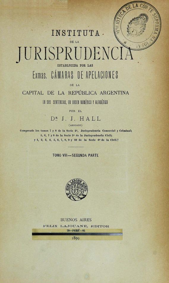 http://cluster0.www.bibliotecadigital.gob.ar/docs-f/biblioteca_digital/libros/hall-jose_instituta-jurisprudencia_t08_v02_1899/hall-jose_instituta-jurisprudencia_t08_v02_1899.jpg