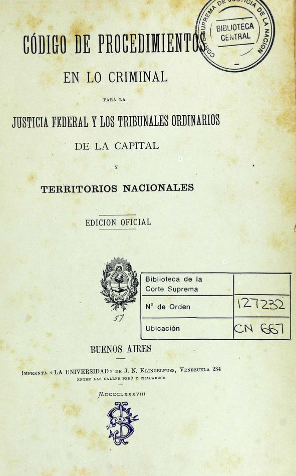 http://cluster0.www.bibliotecadigital.gob.ar/docs-f/biblioteca_digital/libros/edicion-oficial_codigo-procedimientos-criminal-justicia-federal-tribunales-ordinarios_1888/edicion-oficial_codigo-procedimientos-criminal-justicia-federal-tribunales-ordinarios_1888.jpg