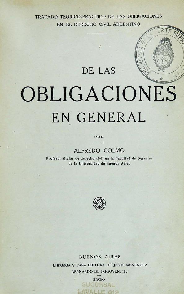 http://cluster0.www.bibliotecadigital.gob.ar/docs-f/biblioteca_digital/libros/colmo-alfredo_obligaciones-general_1920/colmo-alfredo_obligaciones-general_1920.jpg