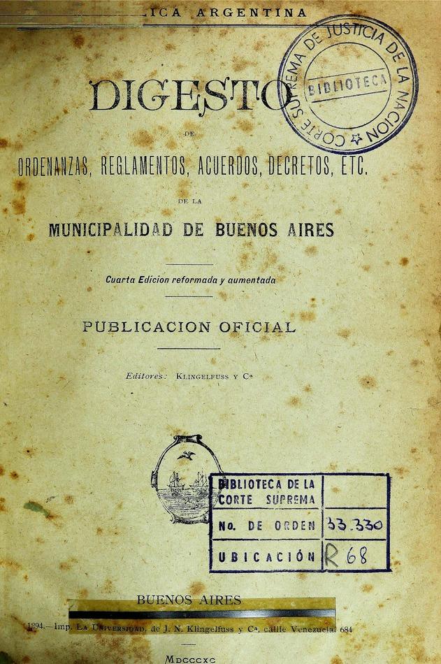 http://cluster0.www.bibliotecadigital.gob.ar/docs-f/biblioteca_digital/libros/edicion-oficial_digesto-ordenanzas-reglamentos-acuerdos-decretos_1890/edicion-oficial_digesto-ordenanzas-reglamentos-acuerdos-decretos_1890.jpg