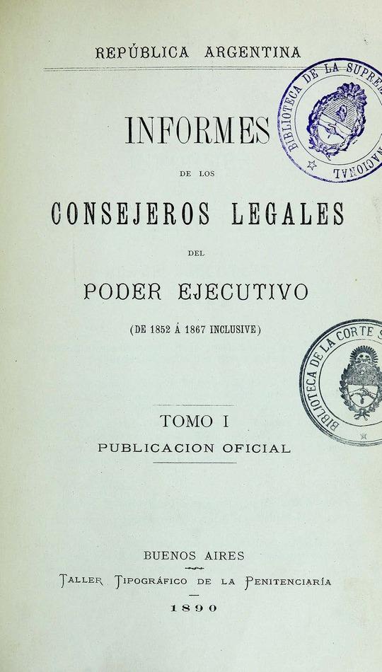 http://cluster0.www.bibliotecadigital.gob.ar/docs-f/biblioteca_digital/libros/edicion-oficial_informes-consejeros-legales-poder-ejecutivo_t01_1890/edicion-oficial_informes-consejeros-legales-poder-ejecutivo_t01_1890.jpg
