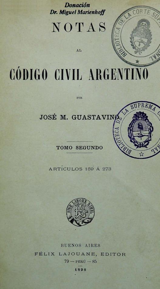 http://cluster0.www.bibliotecadigital.gob.ar/docs-f/biblioteca_digital/libros/guastavino-jose_notas-codigo-civil-argentino_t02_1898/guastavino-jose_notas-codigo-civil-argentino_t02_1898.jpg