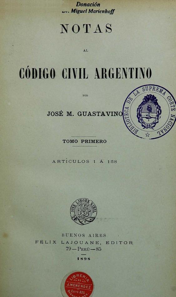 http://cluster0.www.bibliotecadigital.gob.ar/docs-f/biblioteca_digital/libros/guastavino-jose_notas-codigo-civil-argentino_t01_1898/guastavino-jose_notas-codigo-civil-argentino_t01_1898.jpg